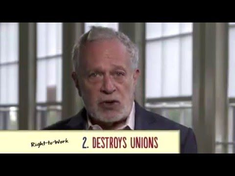 """Robert Reich: Why """"Right to Work"""" is Wrong for Workers"""